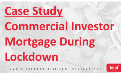 Case Study: Commercial Investor Mortgage During Lockdown